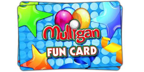 Fun Card - Mulligan Family Fun Center | Palmdale, CA